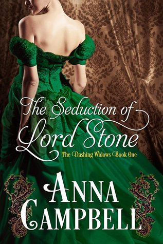 The Seduction of Lord Stone (Dashing Widows, #1) by Anna