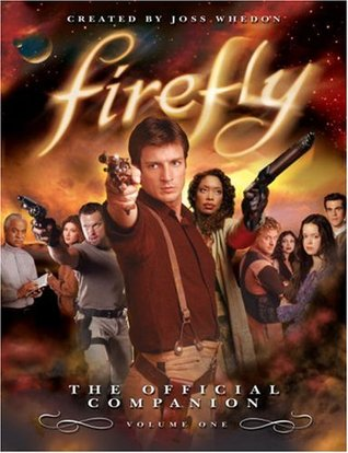 Firefly: The Official Companion Volume One