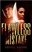 Flawless Mistake