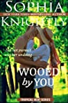 Wooed by You (Tropical Heat, #1)