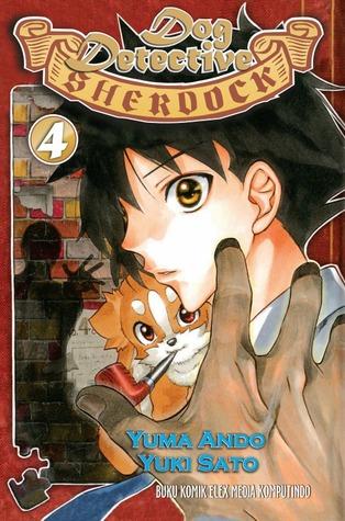 Dog Detective Sherdock vol. 04 (Dog Detective Sherdock, #4) Yuma Ando, Masashi Asaki