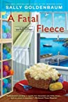 A Fatal Fleece (A Seaside Knitters Mystery, #6)