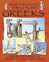 Greeks (How They Made Things Work)