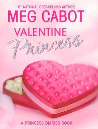 Valentine Princess (The Princess Diaries, #4.25)