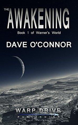 The Awakening (Warner's World #1)