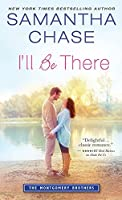 I'll Be There (The Montgomery Brothers #6)