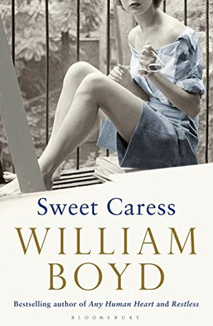 Sweet Caress by William  Boyd
