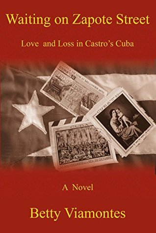 Waiting on Zapote Street: Love and Loss in Castro's Cuba