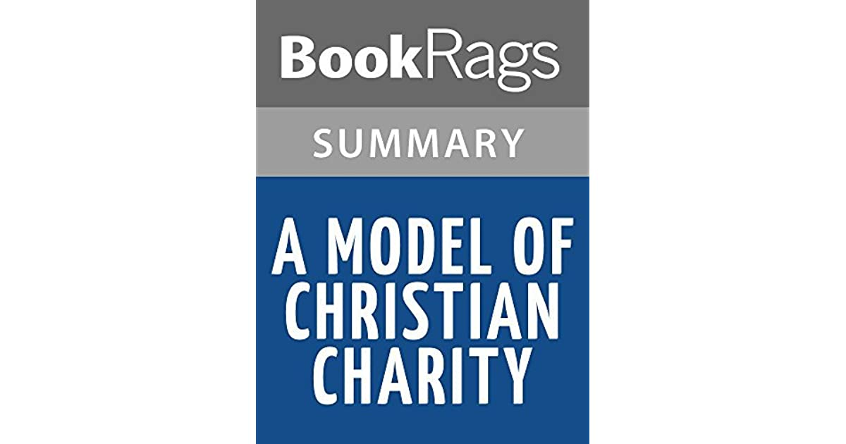 A Model Of Christian Charity By John Winthrop L Summary Study BookRags