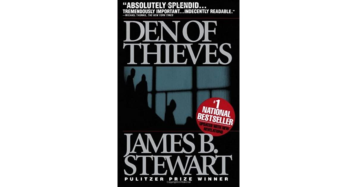 Den of thieves by james b stewart fandeluxe Choice Image