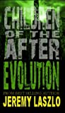 Evolution (Children of the After, #3)