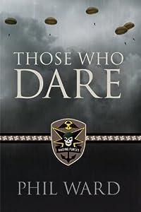 Those Who Dare (Raiding Forces #1)