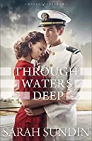 Through Waters Deep (Waves of Freedom #1)