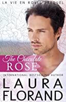 The Chocolate Rose (Amour et Chocolat, #3; La Vie en Roses, #1)