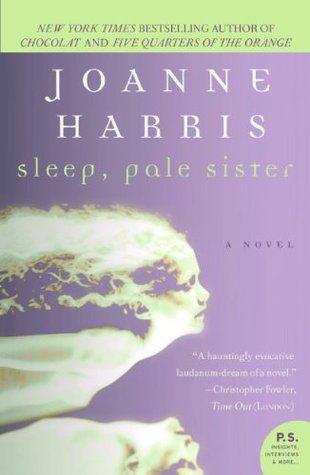 Sleep, Pale Sister