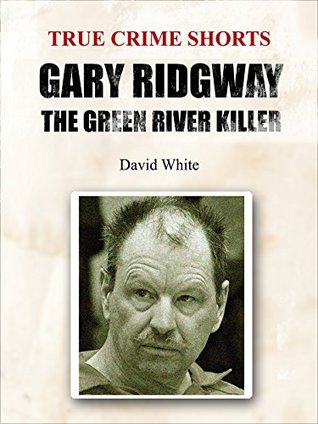 Gary Ridgway by David  White