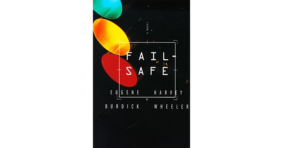 Fail-Safe by Eugene Burdick