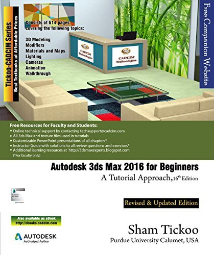 Autodesk 3ds Max 2016 For Beginners - A Tutorial Approach