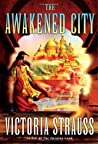 The Awakened City