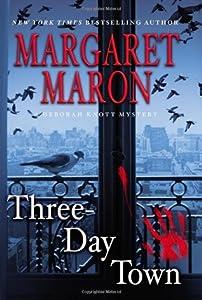 Three-Day Town (Deborah Knott Mysteries, #17)