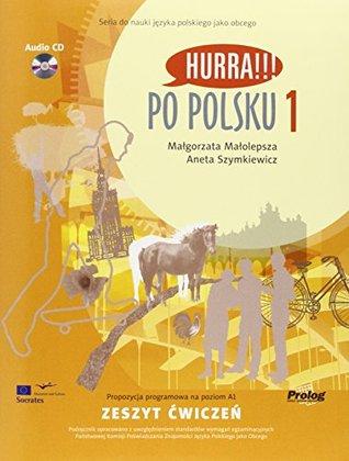 Hurra!!! Po Polsku: Student's Workbook, Vol. 1 (Book & CD)