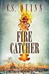 Fire Catcher (The Thief Taker #2)