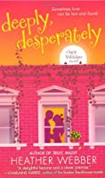 Deeply, Desperately (Lucy Valentine #2)