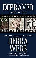 Depraved (Faces of Evil, #10)