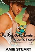 The Big Girl's Guide to Buying Lingerie (Bluebonnet Texas, #4)
