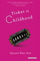 Ticket to Childhood: A Novel