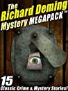 The Richard Deming Mystery MEGAPACK: 15 Classic Crime & Mystery Stories