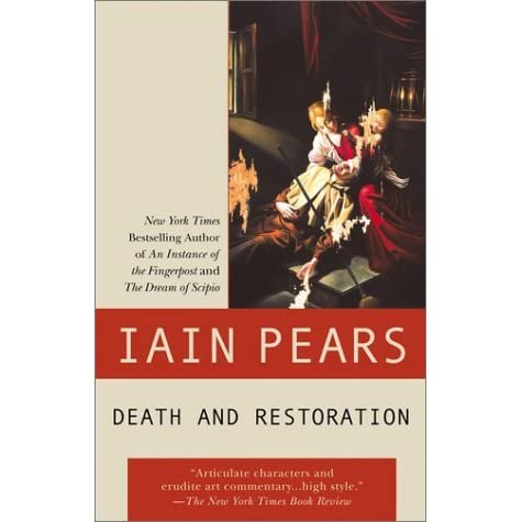 Download Death And Restoration Jonathan Argyll 6 By Iain Pears