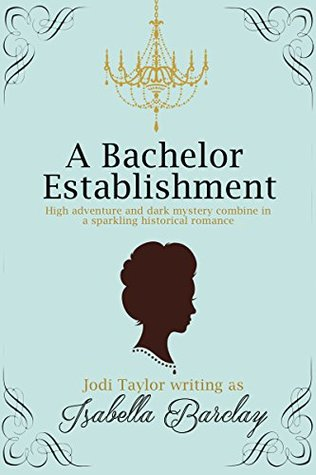 A Bachelor Establishment by Isabella Barclay