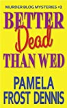 Better Dead Than Wed