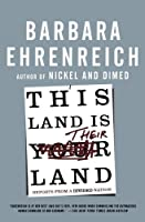 This Land Is Their Land: Reports from a Divided Nation