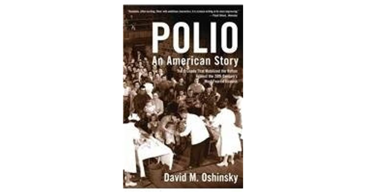 Polio: An American Story by David M  Oshinsky
