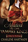 Mated to the Vampire Kings: A Baby For the Kings (The Chosen, #5)