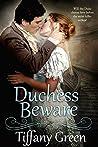 Duchess Beware