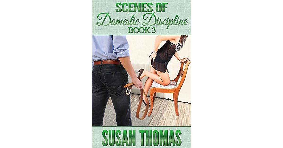 Scenes of Domestic Discipline: Book 3 by Susan Thomas