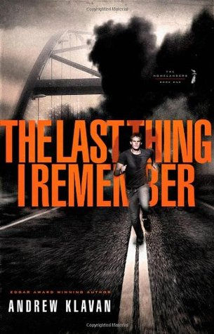 The Last Thing I Remember (The Homelanders, #1)