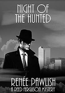 Night of the Hunted (Reed Ferguson #11)