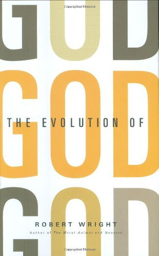 Robert Wright The Evolution of God