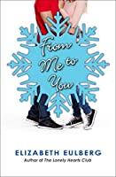 From Me to You (The Lonely Hearts Club #1.3)