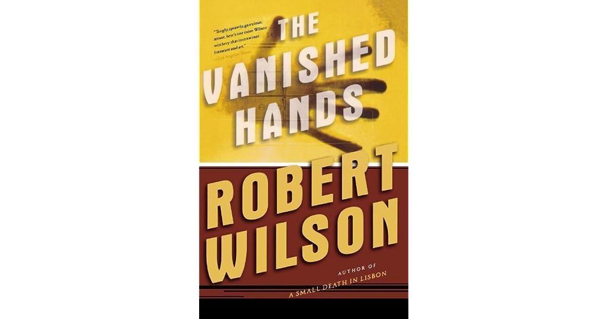 the vanished h ands wilson robert