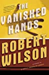The Vanished Hands (Javier Falcon, #2)