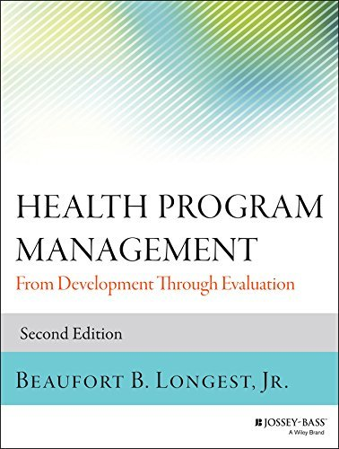 Health Program Management  From Development Through Evaluation