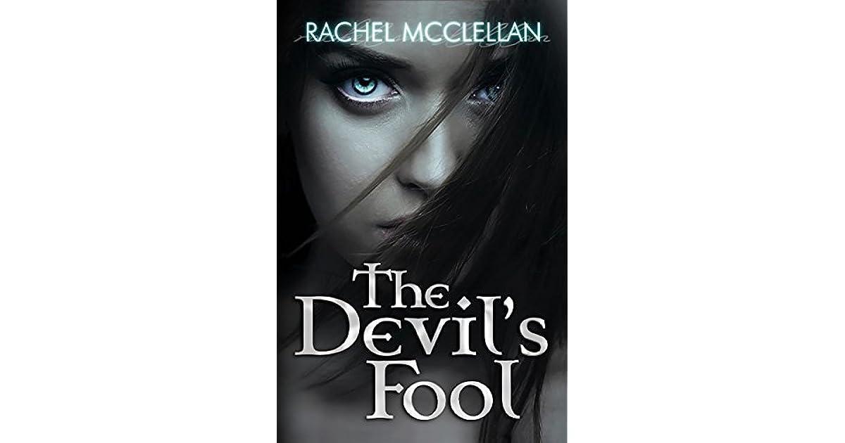 The Devils Fool Devil Series 1 By Rachel Mcclellan
