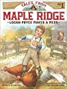 Logan Pryce Makes a Mess (Tales from Maple Ridge #1)