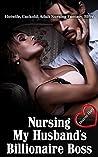 Nursing My Husband's Billionaire Boss: (Hotwife, Cuckold, Adult Nursing Fantasy, BBW)