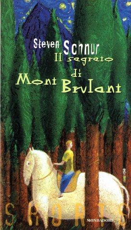 Il segreto di Mont Brulant